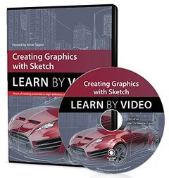 Creating Graphics with Sketch: Learn by Video (Multimedia DVD)