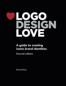 Logo Design Love: A Guide to Creating Iconic Brand Identities, 2/e (Paperback)-cover