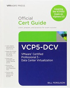 VCP5-DCV Official Certification Guide (Covering the VCP550 Exam): VMware Certified Professional 5 - Data Center Virtualization, 2/e (Hardcover)-cover