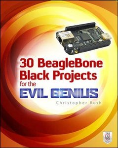 30 BeagleBone Black Projects for the Evil Genius (Paperback)-cover
