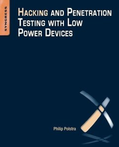 Hacking and Penetration Testing with Low Power Devices (Paperback)-cover