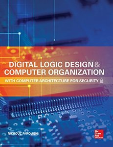 Digital Logic Design and Computer Organization with Computer Architecture for Security (Hardcover)(美國原版)