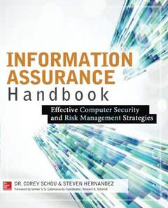 Information Assurance Handbook: Effective Computer Security and Risk Management Strategies (Paperback)