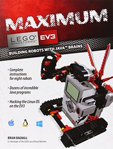 Maximum LEGO EV3: Building Robots with Java Brains (Paperback)-cover