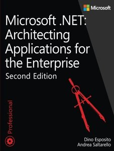 Microsoft .NET - Architecting Applications for the Enterprise, 2/e (Paperback)-cover