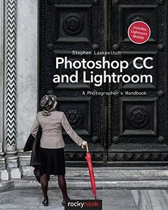 Photoshop CC and Lightroom: A Photographer's Handbook Paperback-cover