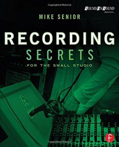 Recording Secrets for the Small Studio (Paperback)-cover