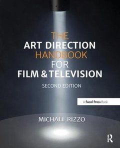 The Art Direction Handbook for Film & Television, 2/e (Paperback)