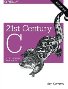 21st Century C: C Tips from the New School, 2/e (Paperback)-cover