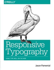 Responsive Typography: Using Type Well on the Web (Paperback)-cover