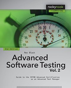 Advanced Software Testing - Vol. 2: Guide to the ISTQB Advanced Certification as an Advanced Test Manager, 2/e (Paperback)-cover