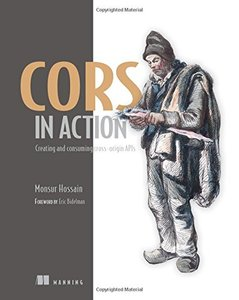 CORS in Action: Creating and consuming cross-origin APIs (Paperback)-cover