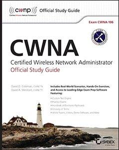 CWNA: Certified Wireless Network Administrator Official Study Guide: Exam CWNA-106, 4/e (Paperback)-cover
