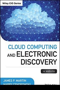 Cloud Computing and Electronic Discovery (Hardcover)