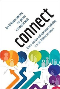 Connect: How to Use Data and Experience Marketing to Create Lifetime Customers (Hardcover)-cover