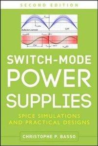 Switch-Mode Power Supplies: SPICE Simulations and Practical Designs, 2/e (Hardcover)-cover