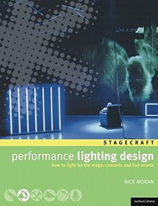 Performance Lighting Design: How to light for the stage, concerts and live events (Paperback)-cover