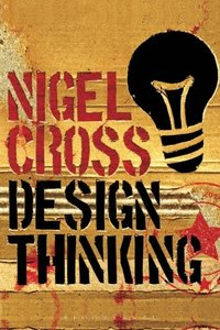 Design Thinking: Understanding How Designers Think and Work (Paperback)-cover
