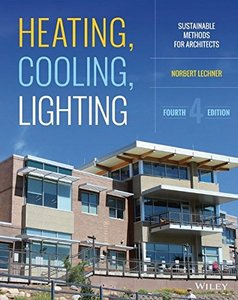 Heating, Cooling, Lighting: Sustainable Design Methods for Architects, 4/e (Hardcover)-cover