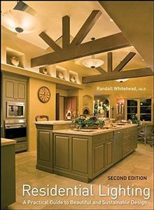 Residential Lighting: A Practical Guide to Beautiful and Sustainable Design, 2/e (Hardcover)-cover