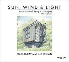 Sun, Wind, and Light: Architectural Design Strategies, 3/e (Spiral-bound)