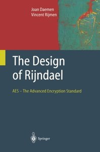 The Design of Rijndael: AES - The Advanced Encryption Standard (Information Security and Cryptography)-cover