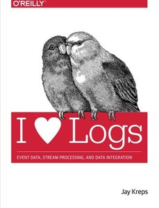 I Heart Logs: Event Data, Stream Processing, and Data Integration Paperback