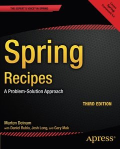 Spring Recipes: A Problem-Solution Approach, 3/e (Paperback)