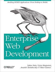 Enterprise Web Development: Building HTML5 Applications: From Desktop to Mobile (Paperback)-cover