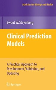Clinical Prediction Models: A Practical Approach to Development, Validation, and Updating (Hardcover)-cover