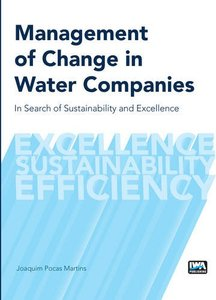 Management of Change in Water Companies: In Search of Sustainability and Excellence (Paperback)-cover