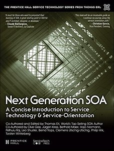 Next Generation SOA: A Concise Introduction to Service Technology & Service-Orientation (Paperback)-cover