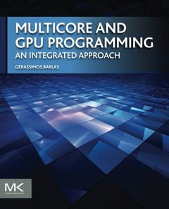 Multicore and GPU Programming: An Integrated Approach (Paperback)-cover