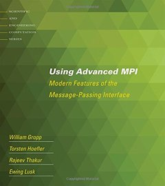 Using Advanced MPI: Modern Features of the Message-Passing Interface (Paperback)-cover