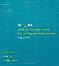 Using MPI: Portable Parallel Programming with the Message-Passing Interface (Paperback)-cover