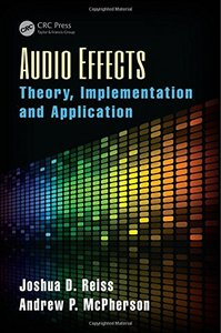 Audio Effects: Theory, Implementation and Application (Hardcover)-cover