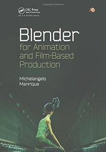 Blender for Animation and Film-Based Production (Paperback)