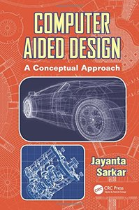 Computer Aided Design: A Conceptual Approach