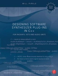 Designing Software Synthesizer Plug-Ins in C++: For RackAFX, VST3, and Audio Units (Paperback)-cover