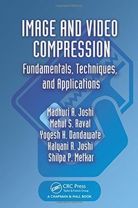 Image and Video Compression: Fundamentals, Techniques, and Applications (Hardcover)-cover