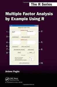 Multiple Factor Analysis by Example Using R (Hardcover)-cover