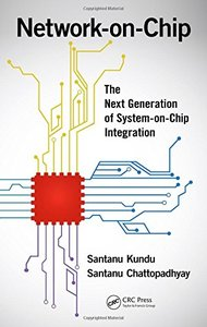 Network-on-Chip: The Next Generation of System-on-Chip Integration (Hardcover)-cover