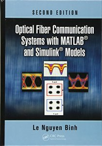 Optical Fiber Communication Systems with MATLAB and Simulink Models, 2/e (Hardcover)-cover