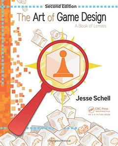The Art of Game Design: A Book of Lenses, 2/e (Paperback)-cover