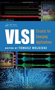 VLSI: Circuits for Emerging Applications (Hardcover)-cover