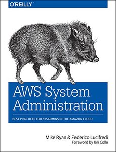 AWS System Administration: Best Practices for Sysadmins in the Amazon Cloud (Paperback)-cover
