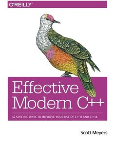 Effective Modern C++: 42 Specific Ways to Improve Your Use of C++11 and C++14 (Paperback)-cover