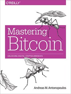 Mastering Bitcoin: Unlocking Digital Cryptocurrencies (Paperback)-cover