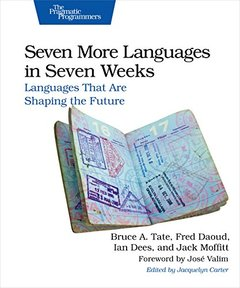 Seven More Languages in Seven Weeks: Languages That Are Shaping the Future (Paperback)-cover