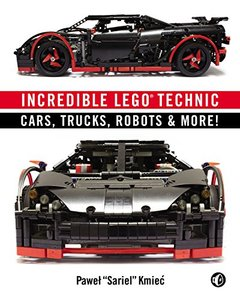Incredible LEGO Technic: Cars, Trucks, Robots & More! (Paperback)-cover
